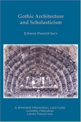 panofsky gothic architecture scholasticism