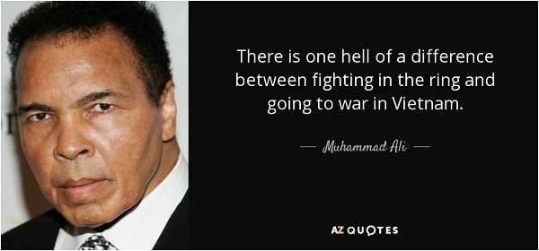 quote-there-is-one-hell-of-a-difference-between-fighting-in-the-ring-and-going-to-war-in-vietnam-muhammad-ali