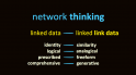 network thinking – how Sembl network links differ from traditional linked data links