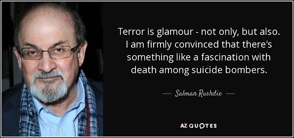 quote-terror-is-glamour-salman-rushdie